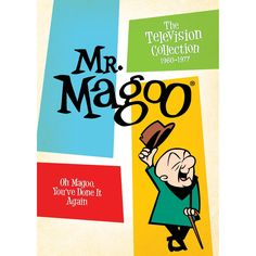 Mr. Magoo: The Television Collection, 1960-1977. Want!