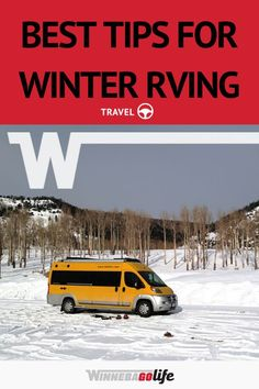 Best Tips for Winter RVing Rv Camping Tips, Camping Style, Rv Tips, Family Camping, Cold Weather Camping, Winter Camping, Winter Travel, Best Places To Camp, Road Trip Adventure