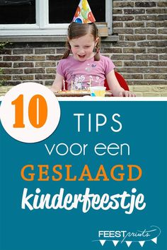 10 tips voor een geslaagd kinderfeestje Parenting Done Right, Kids And Parenting, Diy Party Themes, Party Ideas, Beste Mama, Indoor Activities For Kids, Birthday Games, Birthday Parties, Party