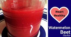 It's watermelon season...sweet and refreshing. Why not enjoy this heart healthy watermelon slushie? The gorgeous color alone is worth the experiment!