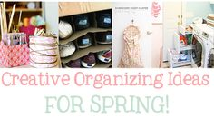 45 Simple, Creative DIY Spring Organizing Ideas + A Crate and Barrel Giveaway!
