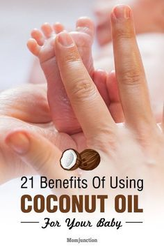 21 Incredible Benefits Of Using Coconut Oil For Your Baby #baby #kids #parening #newmoms