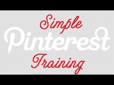 Simple Pinterest Training - the best tutorial that I came across @Laura Waage