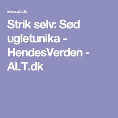Strik selv: Sød ugletunika - HendesVerden - ALT.dk