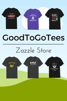 Take a look at GoodToGoTees Zazzle store for some unique and trendy t-shirt. Types Of T Shirts, Funny Tshirts, Store, Unique, Collection, Design, Tent, Shop Local, Larger