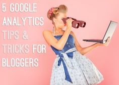 google analytics tips, google analytics for bloggers