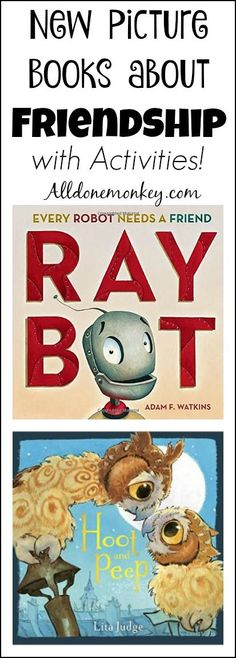 New Picture Books about Friendship - along with suggested activities!