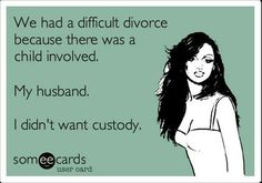 The best divorce Memes and Ecards. See our huge collection of divorce Memes and Quotes, and share them with your friends and family. Le Divorce, Divorce Party, Divorce Humor, Someecards, My Demons, Snitch, Quotes About Moving On, E Cards, Green Bay Packers