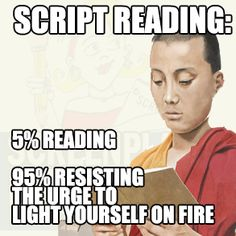 Being a great script reader requires patience, objectivity, the mind of a filmmaker, the pen of an English professor, and the patience of a monk. Script Reader, The Script, Screenwriting, Patience, Filmmaking, Professor, Campaign, Mindfulness, English