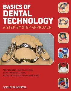 Basics of Dental Technology A Step by Step Approach PDF