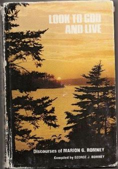 Look to God and live;: Discourses of Marion G. Romney by Marion G Romney http://www.amazon.com/dp/0877474516/ref=cm_sw_r_pi_dp_fY.6ub1H8CAW8