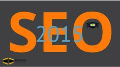 Important Search Engine Optimization (SEO) Tips You Need to Know in 2015