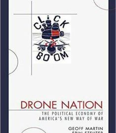 Drone Nation: The Political Economy Of America's New Way Of War PDF