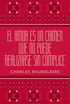 """""""El #Amor es un crimen que no puede realizarse sin cómplice"""". #CharlesBaudelaire #FrasesCelebres @candidman"""