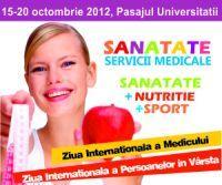 Saptamana Sanatatii in Pasajul Universitatii 15-17 octombrie 2012