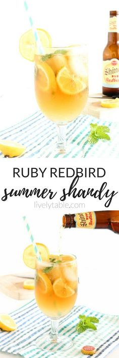 This Ruby Redbird Summer Shandy is a refreshing summer beer cocktail with notes of citrus, ginger, and mint, and lemon. Perfect for hot summer days and backyard BBQs!