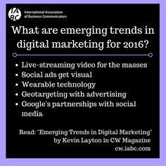 http://cw.iabc.com/2015/12/09/top-emerging-trends-digital-marketing/