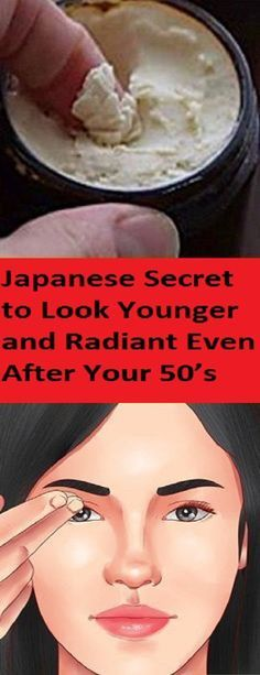 Japanese Secret to Look Young and Radiant Even After Your 50's