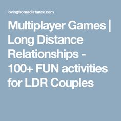 Multiplayer Games | Long Distance Relationships - 100+ FUN activities for LDR Couples