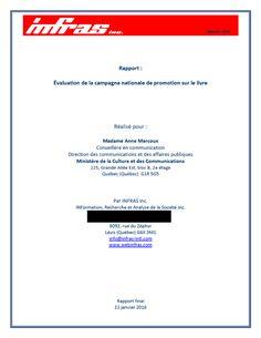 Rapport – Évaluation de la campagne nationale de promotion sur le livre (Québec) Contexte Au cours des dernières années, plusieurs enjeux ont représenté des défis considérables pour l'écosystème et…