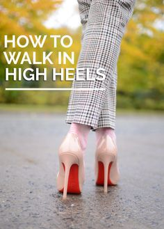 How to walk in high heels - the ultimate guide for beginners, featuring tons of tips and advice for people who want to walk in high heels, but who've never quite mastered it. I've been wearing heels most of my adult life, and yes, it IS possible to walk in them, without even giving it much thought - here's how I do it...
