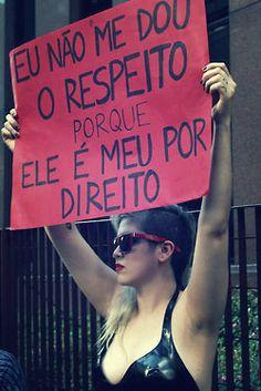 eu não preciso me dar ao respeito, ele já é meu Feminist Af, Feminist Quotes, Lgbt, Smash The Patriarchy, Power To The People, Intersectional Feminism, Power Girl, Woman Power, Equal Rights