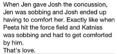 AAAAWWW! That is so sweet! Josh is Peeta! They would be such an awesome couple! This is true true and true.