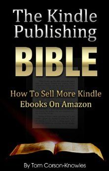 The Kindle Publishing Bible.