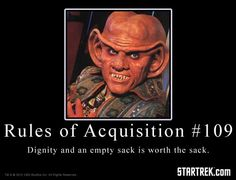 Image result for ferengi rules of acquisition dignity