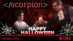 Join TeamScorpion for a spooktacular new episode on Halloween tomorrow night!  Scorpion, October 2016