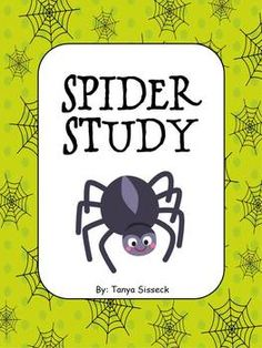 This is a mini science unit focused on spiders. The unit includes a Spider KWL Chart, a Label the Spider page, Draw a Spider Habitat sheet, My Spider Info page, Are You Afraid of Spiders? tally, Compare and Contrast: Crab vs. Spider, Spider Thinking Map, Spider Coloring Page, and Spider Facts sheet. These activities are designed for younger elementary students