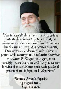 Părintele Arsenie Papacioc: Nu te deznădăjdui cu nici un chip Prayers Of Encouragement, The Holy Mountain, Bless The Lord, God Loves You, Faith In God, Gods Love, Motto, True Stories, Marie
