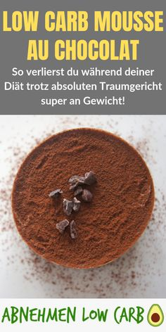 Super lecker Mousse au Chocolat genießen. Und das Ganze noch ohne Kohlenhydrate. Toblerone, Sweet Cookies, Creme Brulee, Low Carb Desserts, Paleo, Food, Puddings, Super, Gluten Free Diet