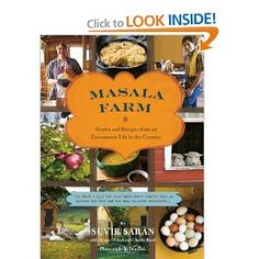Masala Farm: Stories and Recipes from an Uncommon Life in the Country: Suvir Saran, Raquel Pelzel, Charlie Burd: 9780811872331: Amazon.com: Books