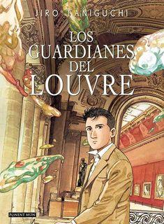 Los guardianes del Louvre. Jiro Taniguchi