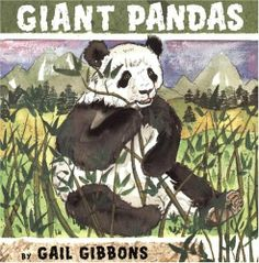 China: Giant Pandas by Gail Gibbon.s In the wild, giant pandas are only found in the remote, mountainous regions of central China. Gail Gibbons, Genre Study, Emergent Literacy, Panda Art, Little Panda, Aleta, Reading Levels, Reading Skills, Used Books