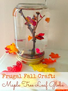 How to Make a Maple Tree Leaf Globe - Snow globes aren't just for winter! Celebrate autumn with this Fall Tree Leaf Globe is a frugal fall craft for kids.