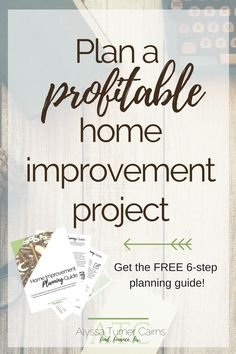 Are you ready to make some changes around your house, but don't know where to start? Wouldn't it be great if you could be confident that you were investing in a project that would pay off big time?!?! Home improvement projects can improve the value of your property as well as increases the comfort and joy you feel while you're living there. DOWNLOAD this free 6-step guide to planning your next home improvement project and make sure you make the best choices for the future of your home...