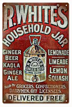 R. White Household Jar Ginger Beer Advertisement Sign, 12 x 18.