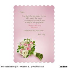 Bridesmaid Bouquet - Will You Be My Bridesmaid