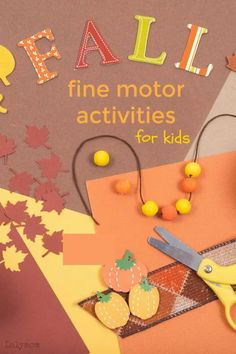 These seven fun and simple fall fine motor activities from LalyMom are perfect for kids. These fall activities are EASY cut, punch, and paste crafts and activities. They are perfect for preschoolers, kindergartners, and beyond! Fall is such a fun time of year, and these fine motor activities will put smiles on the kids' faces! #fall #fallcrafts #preschool #toddler #kindergarten #firstgrade #finemotor #kidscrafts #kids #homeschool #children