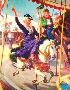 Like my Mom when she became a Grandma. Hooray! An excuse to ride the Merry-Go-Round again!  Art: Henry Hintermeister
