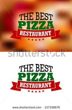 Italian best pizza restaurant logo, banners or labels, isolated on white or colored background, for fast food industry design - stock vector