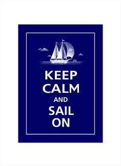 Keep Calm and SAIL ON Print 5x7 Deep Navy featured by PosterPop