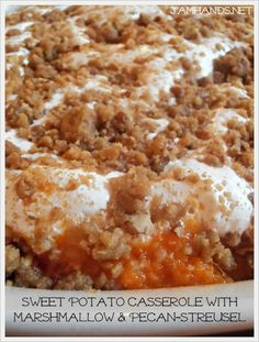 Jam Hands: Sweet Potato Casserole with Marshmallow & Pecan-Streusel