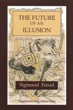 The Future of an Illusion by Sigmund Freud 2010 PB Reprint of 1928 Edition #Textbook