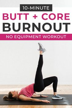 Workout at home for women. Fire up your butt and core muscles with this BURNOUT WORKOUT -- designed to add on as a finisher to any workout to add an extra booty-burning work! 10 Minute Ab Workout, 10 Minute Abs, Leg Day Workouts, Butt Workout, Fun Workouts, Workout Challange, Basic Workout, Core Workouts, Ab Exercises