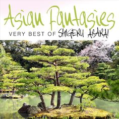 Asian Fantasies: The Very Best of Haruki Sato