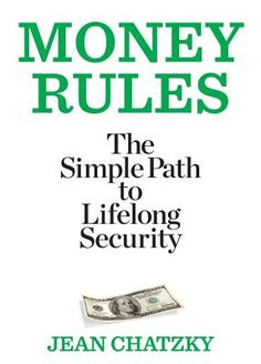 Money Rules: 90 Wealth-building rules from the Today Show's finance guru.