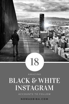 18 Black & White Instagram Accounts to Follow